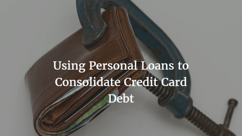 using personal loans to consolidate credit card debt - Personal Loans For Credit Card Consolidation